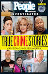 PEOPLE True Crimes