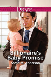 Billionaire's Baby Promise by Sarah M. Anderson