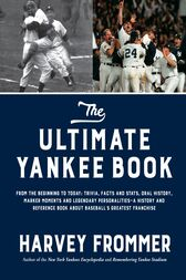 The Ultimate Yankee Book by Harvey Frommer