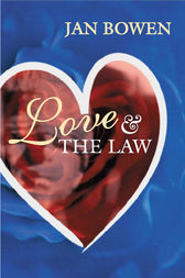 Love and the Law by Jan Bowen