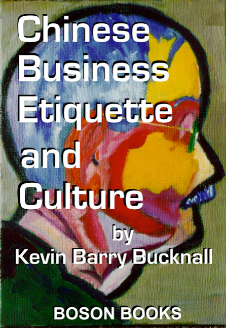 Download Ebook Chinese Business Etiquette and Culture by Kevin Barry Bucknall Pdf