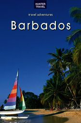 Adventure Guide to Barbados by Lynne M. Sullivan