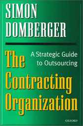 The Contracting Organization by Simon Domberger
