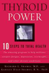 Thyroid Power by Richard Shames