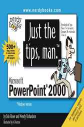 Just the Tips, Man for Microsoft PowerPoint 2000 by Bob Flisser