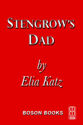 Stengrow's Dad by Elia Katz