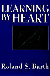Learning By Heart by Roland S. Barth
