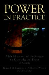Power in Practice by Ronald M. Cervero