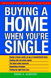 Buying a Home When You're Single by Donna G. Albrecht