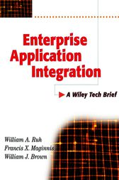 Enterprise Application Integration by William A. Ruh