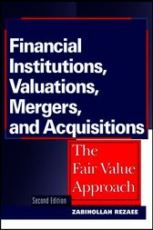 Financial Institutions, Valuations, Mergers, and Acquisitions by Zabihollah Rezaee
