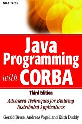 Java Programming with CORBA by Gerald Brose