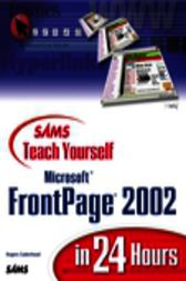 Sams Teach Yourself Microsoft FrontPage 2002 in 24 Hours, Adobe Reader by Rogers Cadenhead