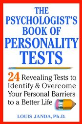 The Psychologist's Book of Personality Tests by Louis Janda