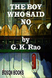 The Boy Who Said No by G. K. Rao