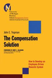 The Compensation Solution by John E. Tropman