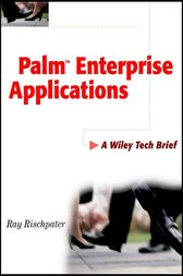 Palm Enterprise Applications by Ray Rischpater