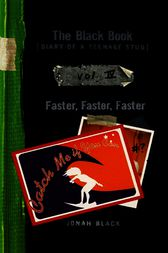 The Black Book: Faster, Faster, Faster