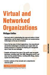 Virtual and Networked Organizations by Philippa Collins