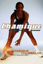 Chamique by Chamique Holdsclaw