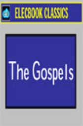 The Gospels by Anonymous