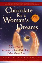 Chocolate for a Woman's Dreams by Kay Allenbaugh