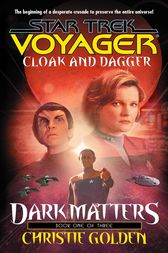 Cloak and Dagger by Christie Golden