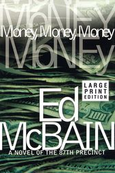 Money, Money, Money by Ed McBain