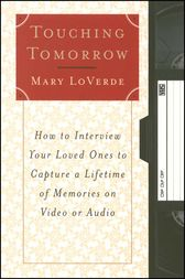 Touching Tomorrow by Mary LoVerde