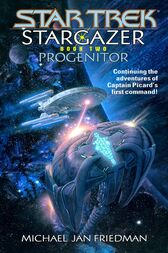 Star Trek: The Next Generation: Stargazer: Progenitor by Michael Jan Friedman