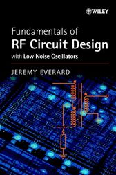 Fundamentals of RF Circuit Design by Jeremy Everard