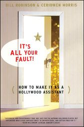 It's All Your Fault by Bill Robinson