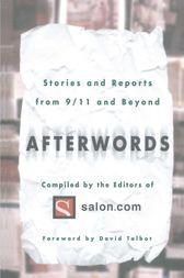 Afterwords by The Editors of Salon.com;  David Talbot