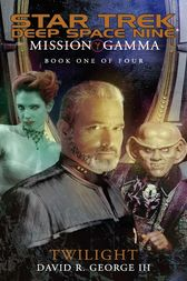 Mission Gamma: Book One by David R. George III