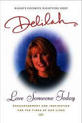 Love Someone Today by Delilah