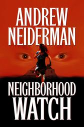 Neighborhood Watch by Andrew Neiderman
