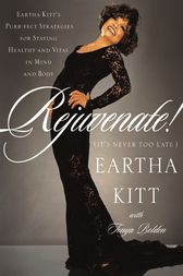 Rejuvenate! by Eartha Kitt