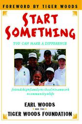 Start Something by Earl Woods