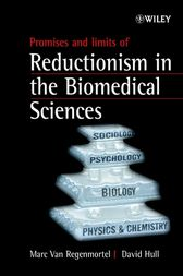 Promises and Limits of Reductionism in the Biomedical Sciences by Marc H. V. Van Regenmortel