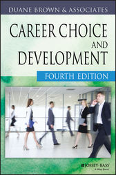Career Choice and Development by Duane Brown