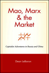 Mao, Marx & the Market by Dean LeBaron