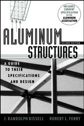 Aluminum Structures by J. Randolph Kissell