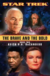 The Brave and the Bold: Book Two by Keith R. A. DeCandido