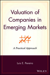 Valuation of Companies in Emerging Markets by Luis E. Pereiro