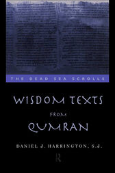 Wisdom Texts from Qumran by Daniel Harrington S. J.