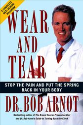 Wear and Tear by Dr. Bob Arnot