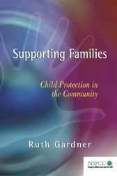 Supporting Families by Ruth Gardner