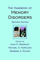 The Handbook of Memory Disorders by Alan D. Baddeley