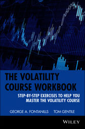 The Volatility Course by George A. Fontanills