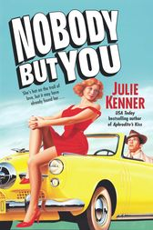 Nobody But You by Julie Kenner